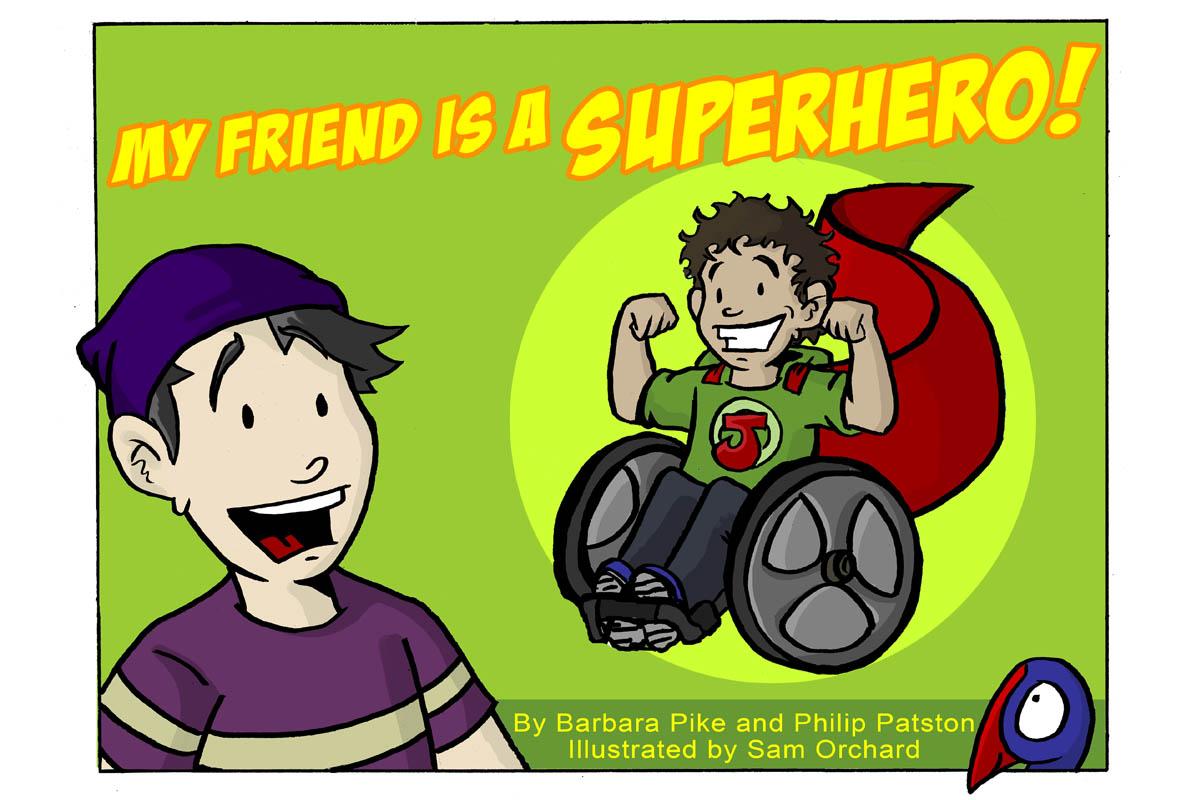 My Friend is a Superhero